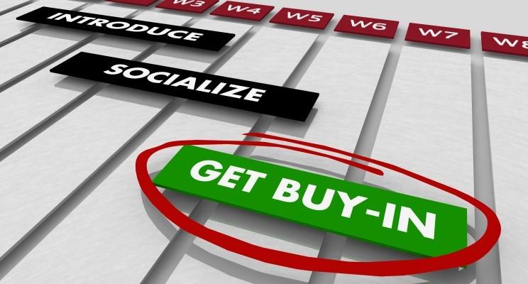 """Getting """"Buy-in"""" Isn't Enough!"""