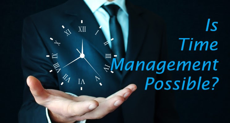 Is Time Management Possible?