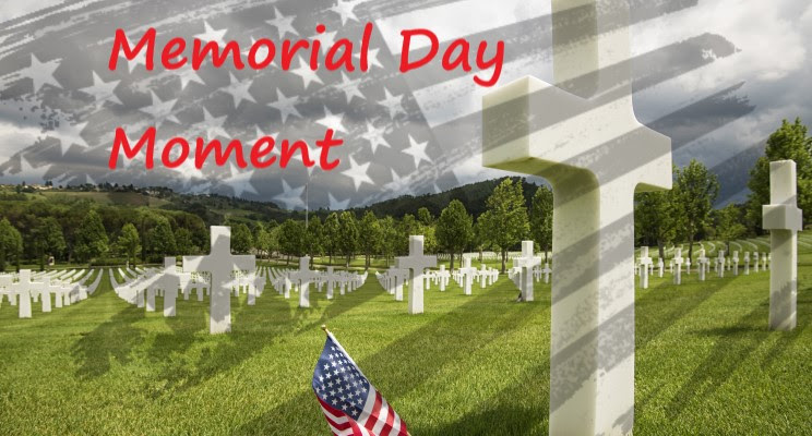 Memorial Day Moment
