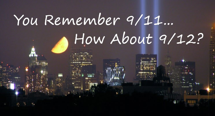 You Remember 9/11… How About 9/12?