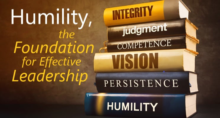 Humility, A Foundational Quality