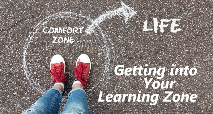 Getting into Your Learning Zone!
