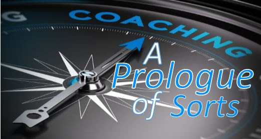 Am I a Good Coach? A Prologue of Sorts