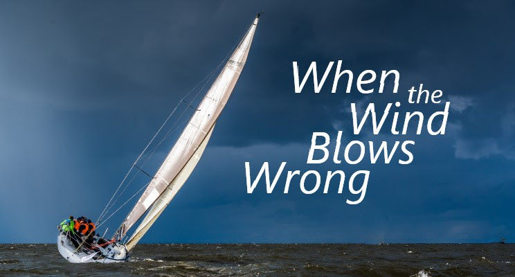 When the Wind Blows Wrong!