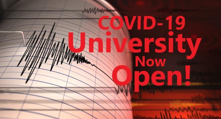 COVID-19 University Now Open?