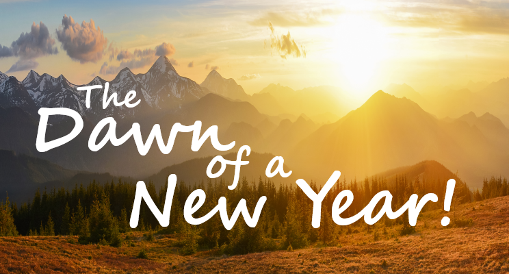 The Dawn of a New Year!