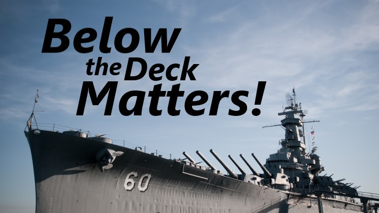 Below the Deck Matters!